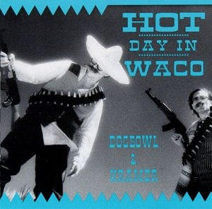 Hot Day in Waco - Image: Dogbowl and Kramer Hot Day in Waco