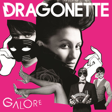 Dragonette - Galore album cover.png