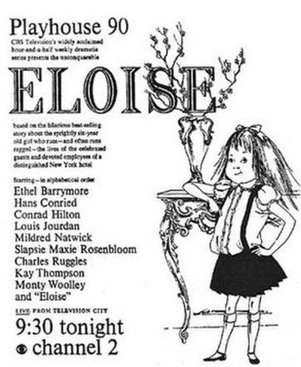 Playhouse 90 - When CBS ran this ad, illustrated by Hilary Knight, in newspapers on November 22, 1956, the network intentionally removed the name of lead actress Evelyn Rudie, who received an Emmy nomination for her performance as Eloise