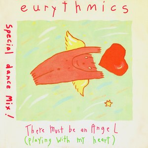 There Must Be an Angel (Playing with My Heart) - Image: Eurythmics TMBAA
