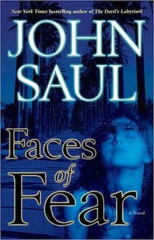 Faces of Fear by John Saul (2008, Hardcover) First Edition