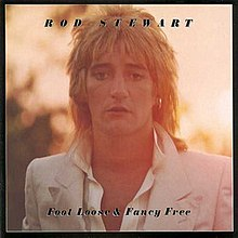 Foot Loose & Fancy Free by Rod Stewart.jpg