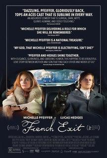 <i>French Exit</i> (2020 film) 2020 film by Azazel Jacobs