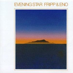 Evening Star (album) - Image: Fripp & Eno's Evening Star