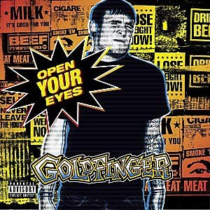 Open Your Eyes (Goldfinger album) - Image: Goldfinger Open Your Eyes