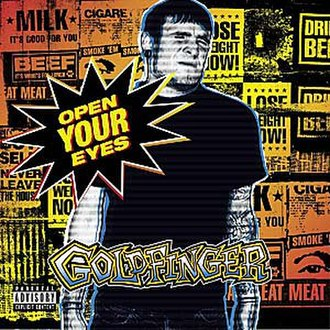 Open Your Eyes (Goldfinger album) - Image: Goldfinger Open Your Eyes