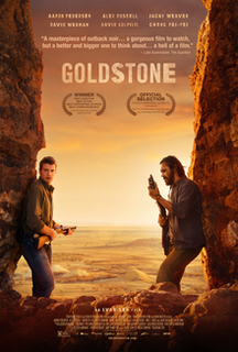 <i>Goldstone</i> (film) 2016 film directed by Ivan Sen