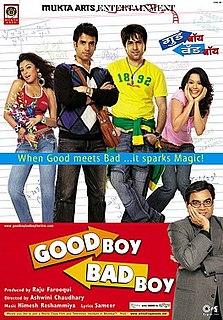 <i>Good Boy, Bad Boy</i> 2007 Indian film directed by Ashwini Chaudhary