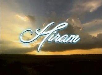 Hiram (TV series) - Image: Hiram titlecard