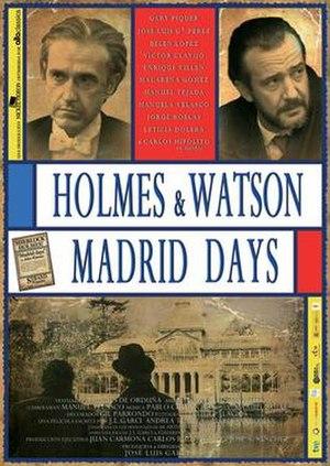 Holmes & Watson. Madrid Days - Image: Homes and Watson. Madrid days