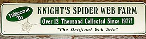 Knight's Spider Web Farm - Sign at the farm