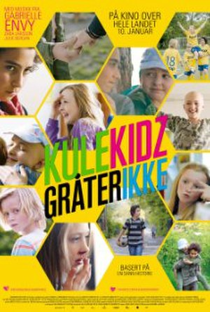 Kule kidz gråter ikke - Film poster