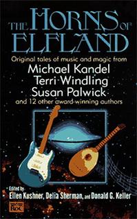 <i>The Horns of Elfland</i> book by Ellen Kushner