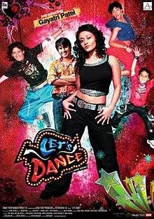 Lets Dance (2009) (In Hindi) SL DM - Gayatri Patel, Paras Arora, Aquib Afzal