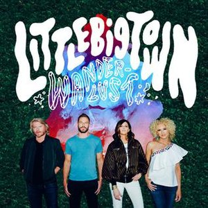 Wanderlust (Little Big Town album) - Image: Little Big Town Wanderlust