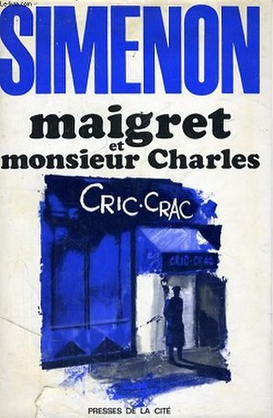 Maigret and Monsieur Charles - First edition