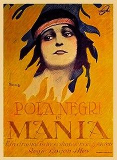 <i>Mania</i> (1918 film) 1918 film by Jenö Illés