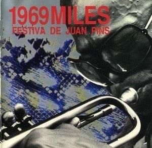 1969 Miles – Festiva De Juan Pins - Image: Miles Festiva De Juan Pins 1969
