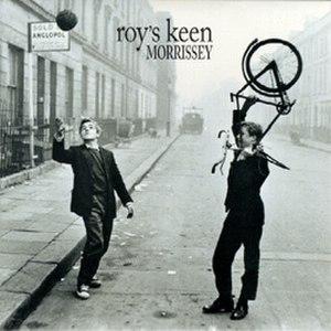 Roy's Keen - Image: Morrissey Roys Keen
