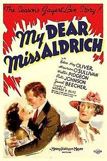 <i>My Dear Miss Aldrich</i> 1938 film by George B. Seitz