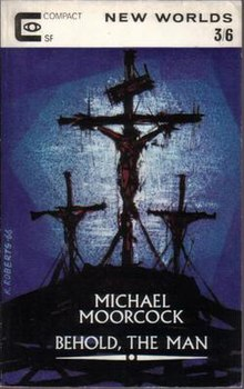 Behold the man novel wikipedia the issue of new worlds containing the original novella fandeluxe Document