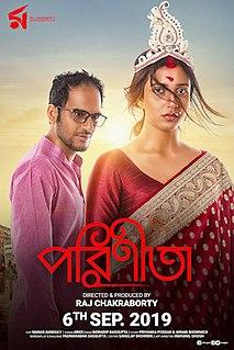 <i>Parineeta</i> (2019 film) Bengali romantic-drama film directed by Raj Chakraborty
