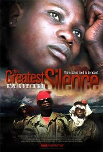 The Greatest Silence: Rape in the Congo - Image: Poster of the movie The Greatest Silence