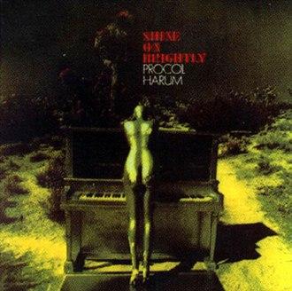 Shine On Brightly - Image: Procol Harum Shine on Brightly (album cover)