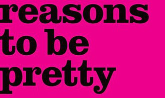 Reasons to be pretty - Title treatment for the Broadway production