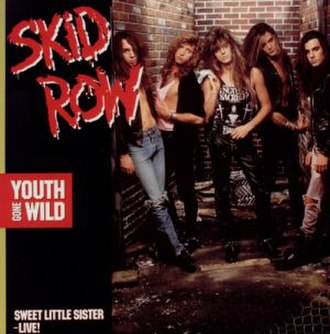 Youth Gone Wild - Image: Skid Row Youth Gone Wild