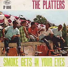 Smoke Gets in Your Eyes - The Platters.jpg