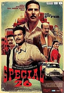 <i>Special 26</i> 2013 film by Neeraj Pandey