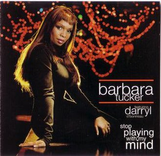 Stop Playing with My Mind - Image: Stop Playing with My Mind (Barbara Tucker song)