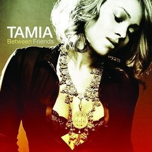 Between Friends (album) - Image: Tamia Between Friends