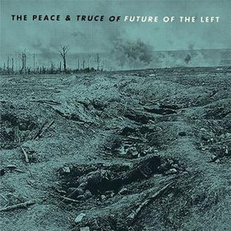 The Peace & Truce of Future of the Left - Image: The Peace & Truce of Future of the Left