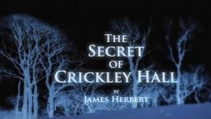 The Secret of Crickley Hall (TV series) - Image: The Secret of Crickley Hall titlecard