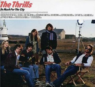 <i>So Much for the City</i> 2003 studio album by The Thrills