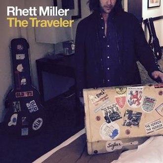 The Traveler (Rhett Miller album) - Image: The Traveler (Rhett Miller album)