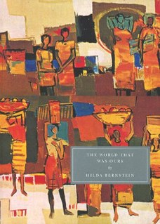 <i>The World that was Ours</i> book by Hilda Bernstein