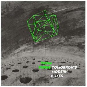 Tomorrow's Modern Boxes - Image: Thom Yorke Tomorrow's Modern Boxes album artwork