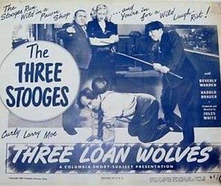 <i>Three Loan Wolves</i> 1946 film by Jules White