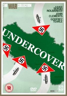 <i>Undercover</i> (1943 film) 1943 British war film directed by Sergei Nolbandov