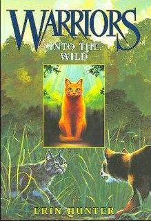 <i>Into the Wild</i> (novel) Book by Erin Hunter
