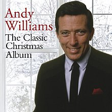 Andy Williams Christmas.The Classic Christmas Album Andy Williams Album Wikipedia