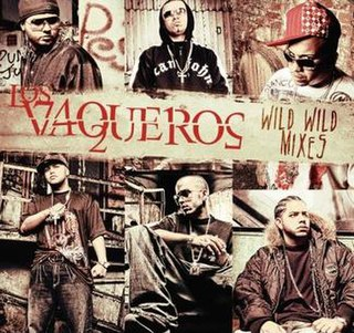 <i>Los Vaqueros Wild Wild Mixes</i> 2007 remix album by Wisin & Yandel and Various Artists