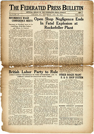 Federated Press - In addition to providing weekly content to editors of the American labor press, the Federated press published a 12-page weekly newspaper available to subscribers and organized supporters.