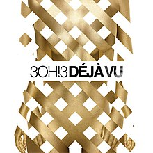 3OH!3 - Déjà Vu (Official Single Cover).jpg