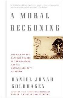 <i>A Moral Reckoning</i> 2002 book by Daniel Jonah Goldhagen