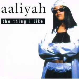 The Thing I Like - Image: Aaliyah The Thing I Like