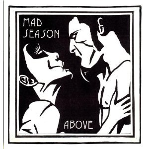 Above (Mad Season album) - Image: Above (Mad Season album)